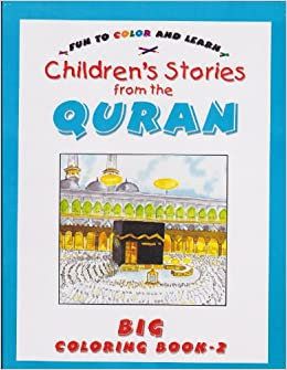 Children\'s Storeis From the Quran (BIG COLORING BOOK 2 ...