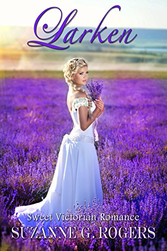 Larken (Graceling Hall Book 1) by [Rogers, Suzanne G.]