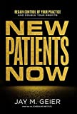 #8: New Patients Now: Regain Control Of Your Practice And Double Your Profits