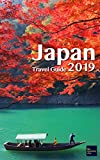 Japan Travel Guide 2019: Discover Lesser Known Japan (like nowhere else)