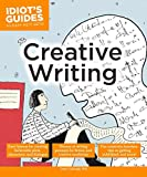 Creative Writing (Idiot's Guides)