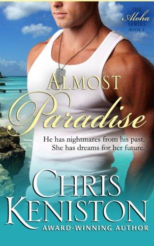 Almost Paradise (Aloha Series) (Volume 2)