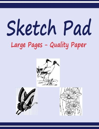 Sketch Pad: Sketch Pad with 120 pages of High Quality 60 lb paper. Large 8.5 x 11 inch. Not Spiral Bound. pdf