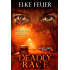 Deadly Race (Deadly Series Book 2)