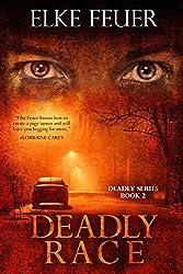 Deadly Race (Deadly Series Book 2)