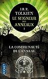 Seigneur DES Anneaux, Le; 1. LA Communaute De L'Anneau by Tolkein, J.R.R. published by Pocket (2005)
