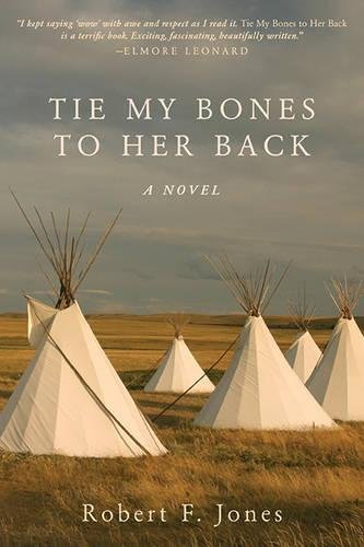Tie My Bones to Her Back: A Novel
