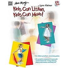 Kids Can Listen, Kids Can Move!: Book & CD