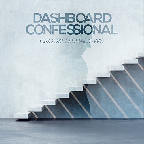 Dashboard Confessional - Crooked Shadows - Zortam Music