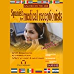Spanish for Medical Receptionists | Stacey Kammerman