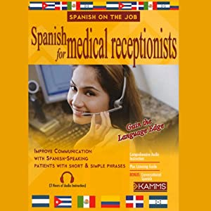 Spanish for Medical Receptionists Audiobook