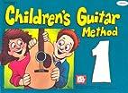 Mel Bay's Children's Guitar…