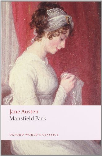 Mansfield Park (Oxford World's Classics) by Austen, Jane (2008) Paperback PDF