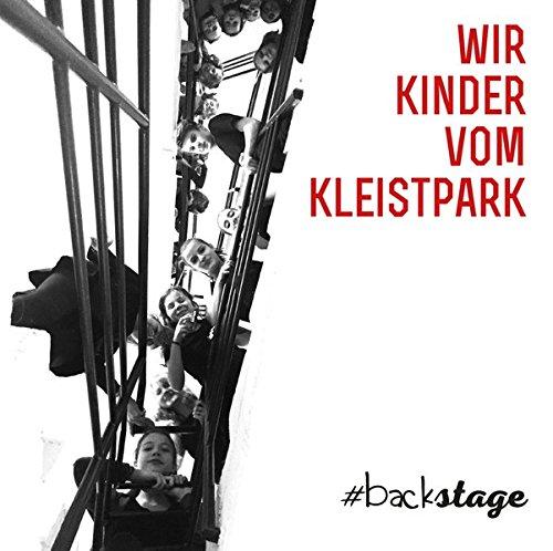 wir-kinder-vom-kleistpark-backstage