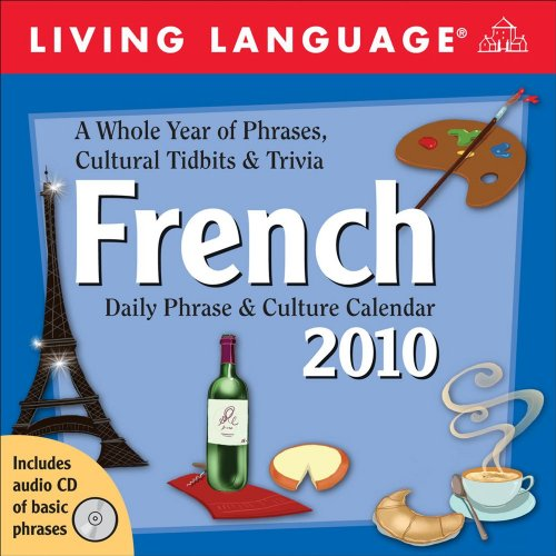 Living Language French: 2010 Day-to-Day Calendar (Living 2010 Calendar)