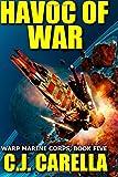 Havoc of War (Warp Marine Corps) (Volume 5)