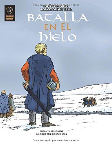 Descargar Libro Batalla En El Hielo: Volume 3 Ingolfur Orn Bjorgvinsson