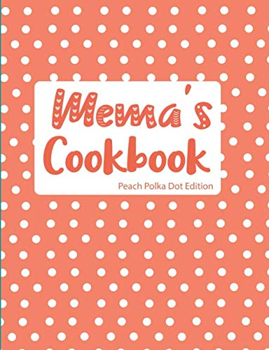 Mema's Cookbook Peach Polka Dot Edition by Pickled Pepper Press