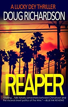 Reaper: A Lucky Dey Thriller by [Richardson, Doug]