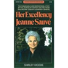 Her Excellency Jeanne Sauvé