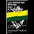 LEI MARIA DA PENHA (LEI 11.340/2006): Atualizada até fevereiro de 2014 (Direito Transparente Livro 12)