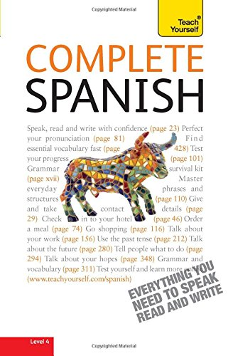 Complete Spanish with Two Audio CDs: A Teach Yourself Guide (Teach Yourself Language) by McGraw Hill