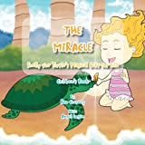 The Miracle, Ron Cherney and Angel Logan, 146531136X