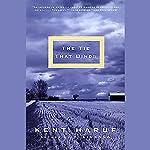 The Tie That Binds | Kent Haruf