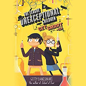 The League of Unexceptional Children: Get Smart-ish Audiobook