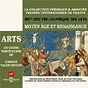Moyen Âge et Renaissance (Histoire philosophique des arts 2) Rede von Carole Talon-Hugon Gesprochen von: Carole Talon-Hugon