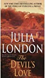 The Devil's Love, Julia London, 0440226317