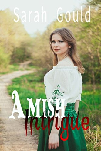 Romance: Amish Intrigue: Christian EROTIC Romance - Bad Boy Romantic Story
