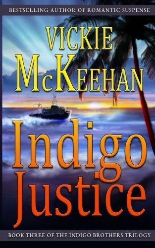 Search : Indigo Justice (The Indigo Brothers Trilogy) (Volume 3)