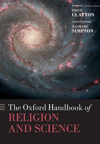 The Oxford Handbook of Religion and Science (Oxford Handbooks)