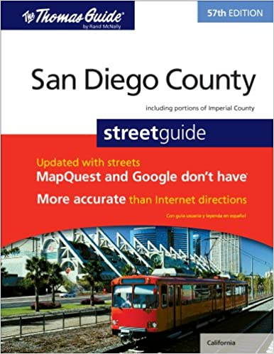 ??DOC?? The Thomas Guide San Diego County Street Guide (Thomas Guide San Diego County Including Imperial County Street Guide & Directory). proyecto Derby Congreso Estate dispone medio default