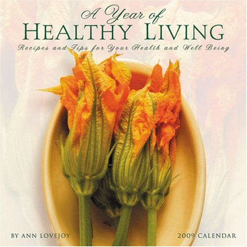 A Year of Healthy Living 2009 Wall Calendar