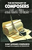 The Dictionary of Composers and Their Music, Eric Gilder and June G. Port, 0448223643