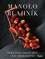 Now available at a new price, this is the first comprehensive volume dedicated to documenting the influences and life work of Manolo Blahnik, one of the most influential and talked-about icons in contemporary fashion.   Featuring more than fo...