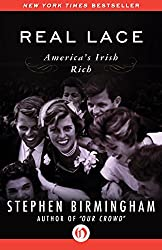 Real Lace: America's Irish Rich