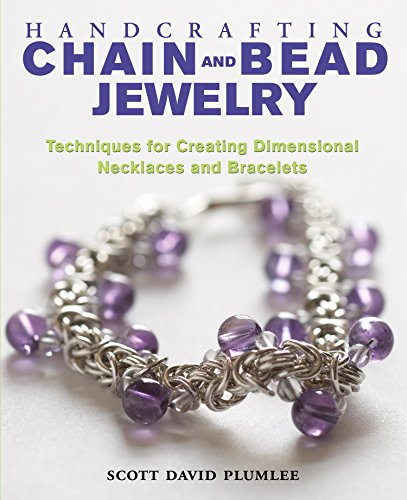 Handcrafting Chain and Bead Jewelry: Techniques for Creating Dimensional Necklaces and ()