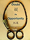 img - for Doubt As Opportunity: Full-Circle Memoirs book / textbook / text book