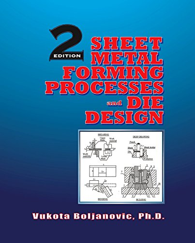 Pdf Home Sheet Metal Forming Processes and Die Design
