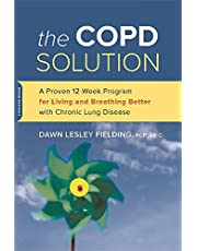 The COPD Solution: A Proven 10-Week Program for Living and Breathing Better with Chronic Lung Disease