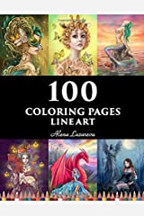100  coloring pages. Line art.  Alena Lazareva: Coloring Book for Adults: Mermaids, Fairies, Unicorns, Fashion, Dragons, Ladies of nature and More! Paperback