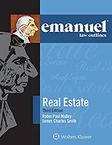 Emanuel Law Outlines for Real Estate (Emanuel Law Outlines Series)