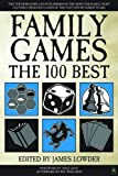 img - for Family Games The 100 Best book / textbook / text book