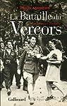 La Bataille du Vercors: Une amère victoire par Ashdown