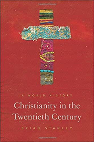 Image result for brian stanley christianity in the twentieth century