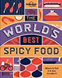 The World's Best Spicy Food - 2ed - Anglais