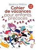 Cahier de vacances pour enfants précoces